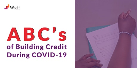 ABC's of Building Credit During COVID-19 tickets