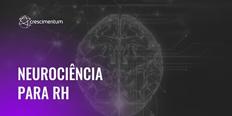 Neurociência para RH ingressos