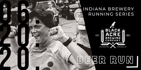 Beer Run - Black Acre Brewing | 2020 Indiana Brewery Running Series tickets