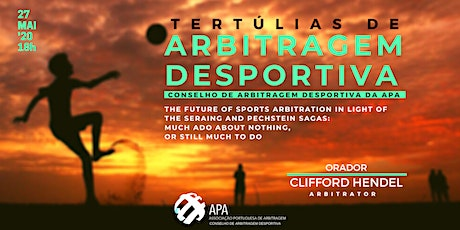 Tertúlias Conselho de Arbitragem Desportiva | The Future of Sports Arbitration  tickets