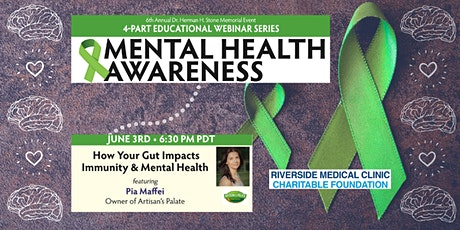 How Your Gut Impacts Immunity & Mental Health (Free Webinar) tickets