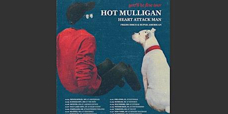 Hot Mulligan tickets
