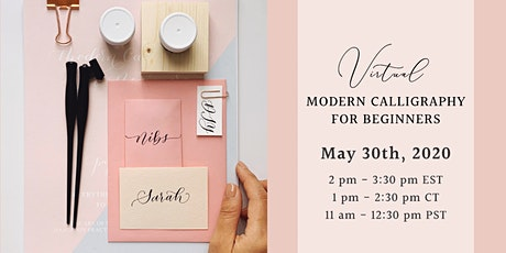 Virtual Modern Calligraphy Workshop | May 30th 2020 tickets