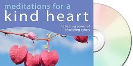 Meditations for a Kind Heart tickets