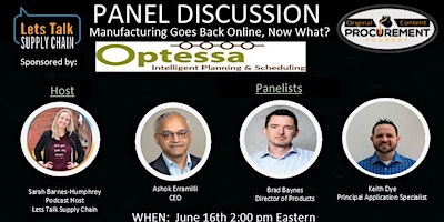 Panel Discussion – Manufacturing Goes Back Online, Now What?