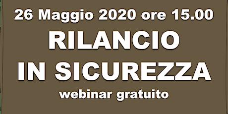 RILANCIO IN SICUREZZA (We will survive Coronavirus) - Webinar gratuito  biglietti