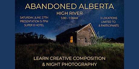 Abandoned Alberta Photography Workshop tickets