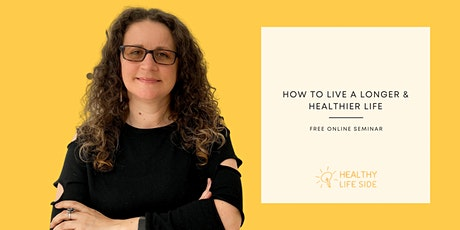 Health is Wealth: How to live a longer & healthier life - Free Seminar tickets