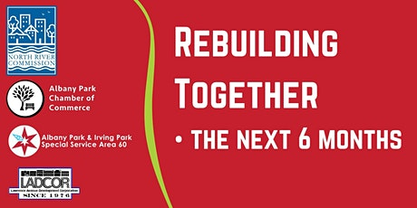 Rebuilding Together: the next 6 months tickets