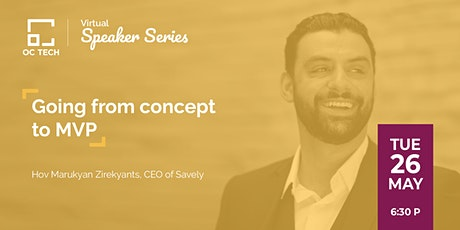 OC Tech: Virtual Speaker Series - Savely App, Concept to MVP tickets