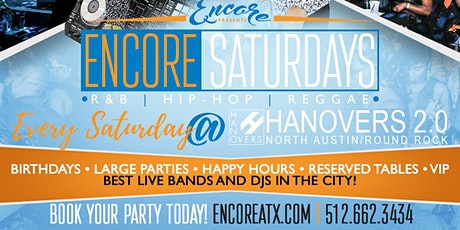 Encore Saturdays 7.11 | R&B, Hip-Hop, Reggae tickets