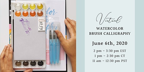 Virtual Watercolor Brush Calligraphy Workshop | June 6th 2020 Tickets