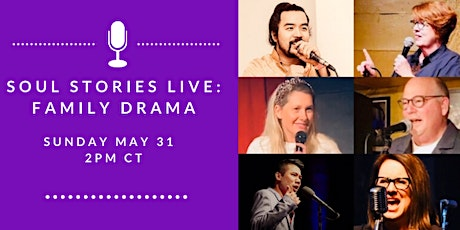Soul Stories Live: Family Drama! tickets