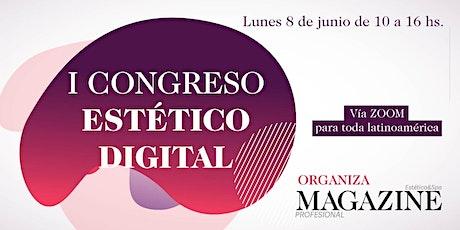 I Congreso Estetico Digital boletos