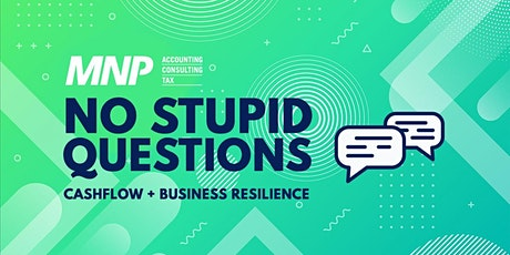 No Stupid Questions: Cashflow + Business Resilience tickets
