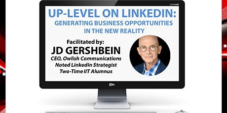 Up-Level On LinkedIn: Generating Business Opportunities In The New Reality tickets