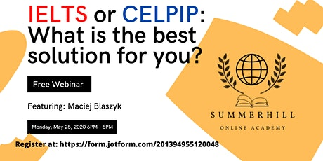 IELTS or CELPIP: What is the best solution for you? (A FREE Webinar) biglietti