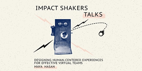 Impact Shakers Talks: Maya Hasan tickets