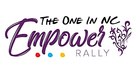 Team Champions Empower Rally - The One In NC tickets