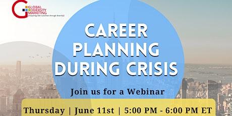 Career Planning During Crisis  Webinar tickets