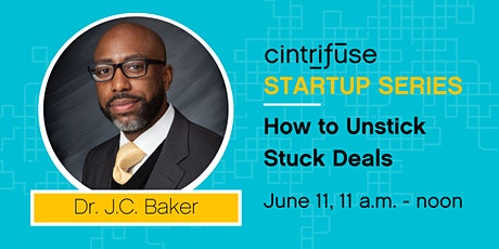 Cintrifuse Startup Series: How to Unstick Stuck Deals tickets