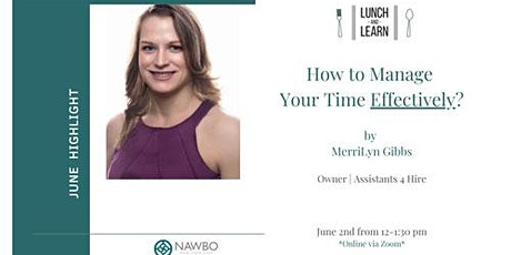 June Lunch & Learn | Managing Time with MerriLyn Gibbs tickets
