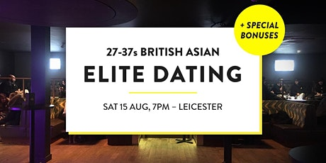 Elite British Asian Meet and Mingle, Elite Dating Social - 27-37s | Leicester tickets