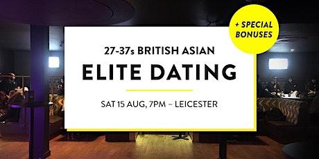 Elite British Asian Meet and Mingle, Elite Dating Social - 27-37s | Leicester billets