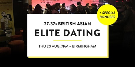 Elite British Asian Meet and Mingle, Elite Dating Social - 27-37s | Birmingham tickets