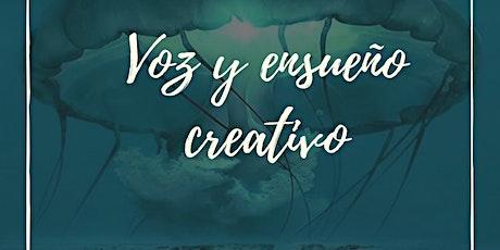 VOZ Y ENSUEÑO CREATIVO - 2 pagos entradas