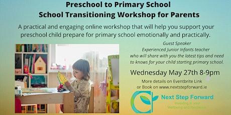 Preschool to Primary School Online School Transitioning Workshop tickets