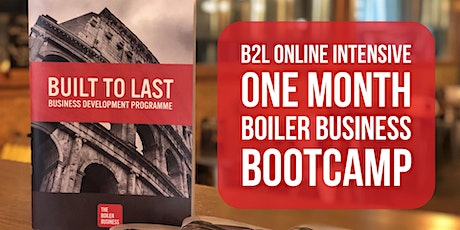 Built To Last Online Intensive By The Boiler Business. tickets