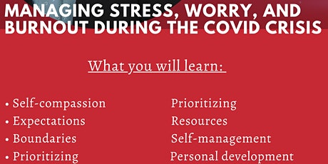Managing Stress, Worry, and Burnout During the COVID Crisis tickets
