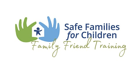 Safe Families Illinois Family Friend June 2020 Training tickets