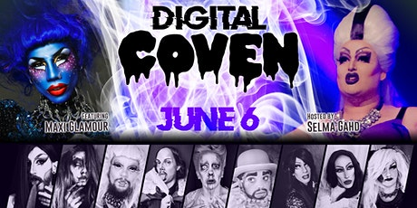 Digital COVEN - Drag Show Online ft. Maxi Glamour billets