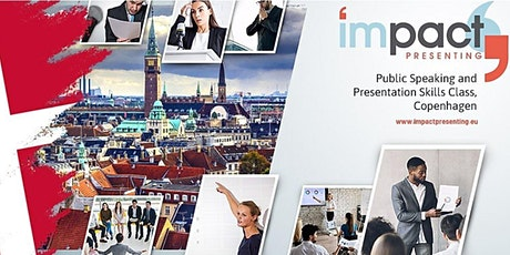 2-Day Copenhagen IMPACT Presenting - Public Speaking and Presenting Course tickets