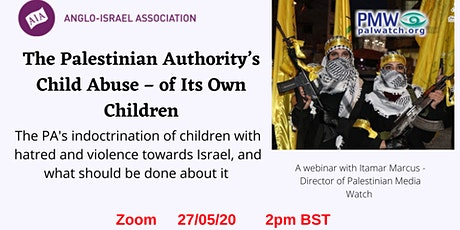The Palestinian Authority's Child Abuse – of Its Own Children tickets
