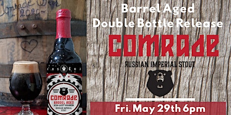 Barrel Aged Comrade DOUBLE Bottle Release by CraftHaus Brewery tickets