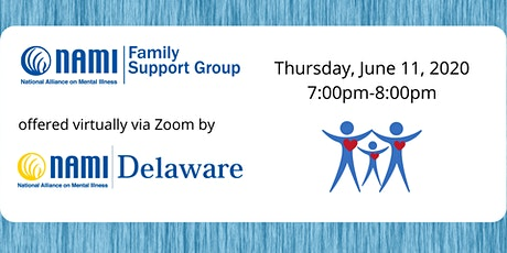Thursday NAMI Delaware Virtual Family Support Group tickets