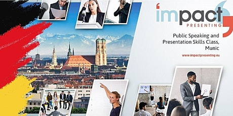 2-Day Munich IMPACT Presenting - Public Speaking Class billets