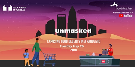 Unmasked: Exposing Food Deserts in a Pandemic tickets