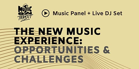 The New Music Experience : Opportunities & Challenges tickets