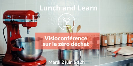 Copie de Lunch and Learn : réduire ses déchets, comment ? billets