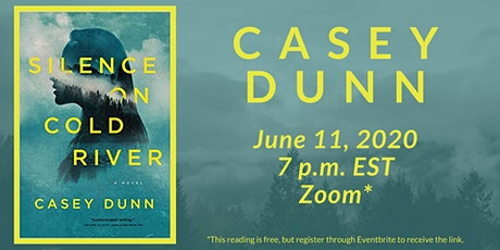 """Casey Dunn reads from """"Silence On Cold River"""" tickets"""