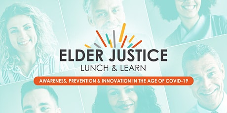 Lunch and Learn: Collaboration and the Future of Elder Justice tickets