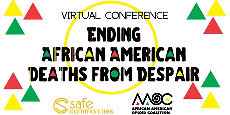 Ending African American Deaths from Despair Conference 2020 tickets