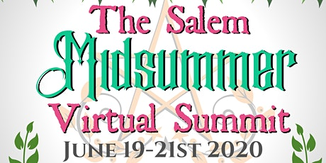The Salem Midsummer Virtual Summit tickets