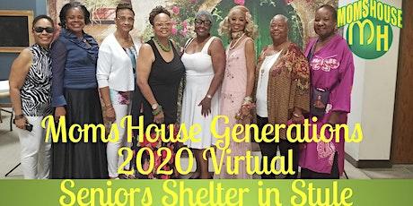 MomsHouse Generations 2020 Virtual - Fashion show/Fundraiser tickets