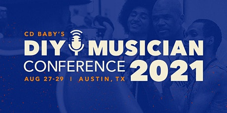 CD Baby's DIY Musician Conference 2021 tickets