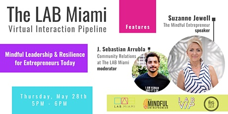 Mindful Leadership & Resilience for Entrepreneurs with Suzanne Jewell tickets